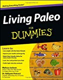 Living Paleo for Dummies, Dummies Press Family Staff and Melissa Joulwan, 111829405X