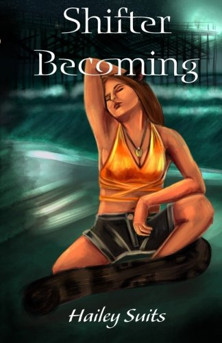 Shifter Becoming (A Hailey Balam Novel) (Volume 1) pdf