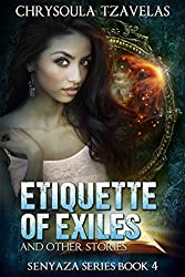 Etiquette of Exiles (Senyaza Series Book 4)