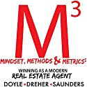 Mindset, Methods & Metrics: Winning as a Modern Real Estate Agent Audiobook by Brandon Doyle, Nicholas Dreher, Marshall Saunders Narrated by Marshall Saunders