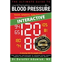 The Ultimate Guide to Low & Fluctuating Blood Pressure: Causes, symptoms, home tests, and tips