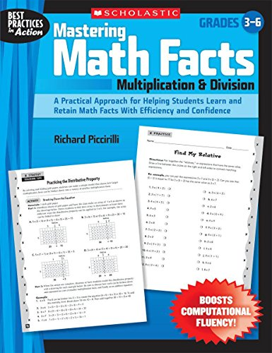 Mastering Math Facts: Multiplication & Division: A Practical Approach for Helping Students Learn and Retain Math Fac