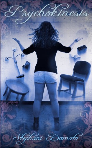 Book: Psychokinesis by Stephani Damato
