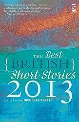 The Best British Short Stories 2013. Edited by Nicholas Royle