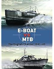 E-Boat vs MTB: The English Channel 1941–45