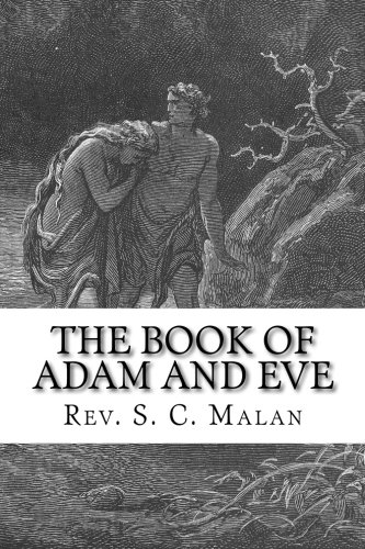 Download The Book of Adam and Eve (Also Called, The Conflict of Adam and Eve with Satan) pdf epub