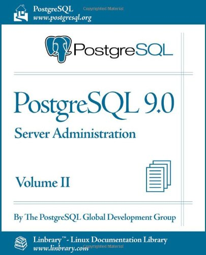 PostgreSQL 9 0 Official Documentation - Volume II  Server