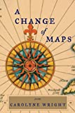 img - for A Change of Maps book / textbook / text book