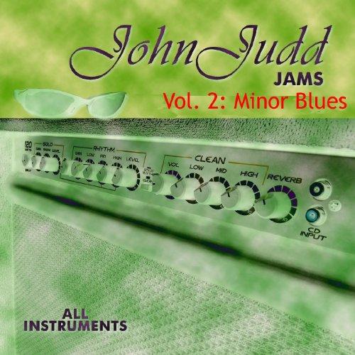 John Judd Jams Vol. 2: Minor Blues