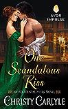 One Scandalous Kiss: An Accidental Heirs Novel