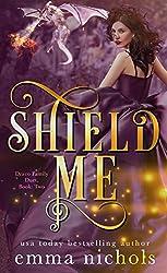 Shield Me (Draco Family Duet Book 2)