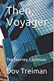 Then, Voyager: The Journey Continues