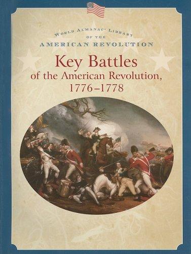 Download Key Battles of the American Revolution, 1776-1778 (World Almanac Library of the American Revolution) pdf