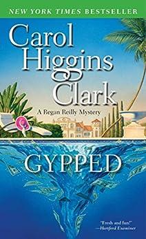 Gypped: A Regan Reilly Mystery by [Clark, Carol Higgins]