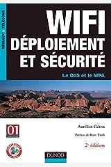 Wifi déploiement et sécurité : la QoS et le WPA Paperback