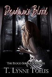 Deadman's Blood (Blood Series Book 5)