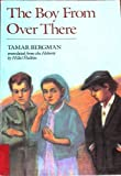 Boy from over There, Tamar Bergman, 0395643708