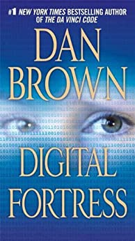 Digital Fortress: A Thriller by [Brown, Dan]