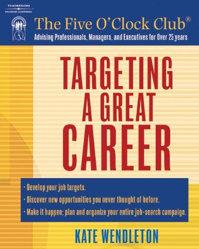 Targeting a Great Career (Five O'Clock Club)