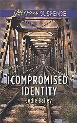 Compromised Identity (Love Inspired Suspense)