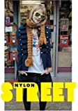 """Street: The """"Nylon"""" Book of Global Style: The """"Nylon"""" Book of Global Style by Editors of """"Nylon"""" Magazine (2006-09-21)"""