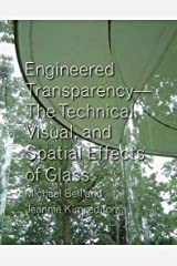 Engineered Transparency: The Technical, Visual, and Spatial Effects of Glass Hardcover