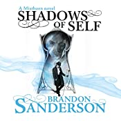 Shadows of Self: A Mistborn Novel | Brandon Sanderson