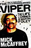 The Viper: The Life and Crimes of Martin Foley
