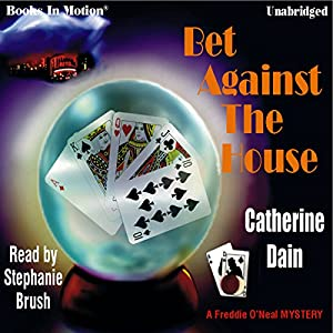 Bet Against the House Audiobook
