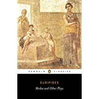 "Medea and Other Plays: Medea/ Alcestis/The Children of Heracles/ Hippolytus: ""Alcestis"", ""Children of Heracles"", ""Hippolytus"" (Penguin Classics)"