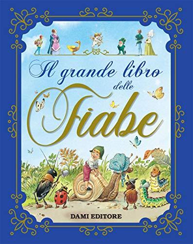 Il grande libro delle fiabe (Italian Edition)