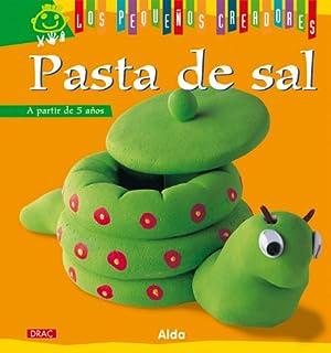 Pasta de sal / Salt Dough (Los pequenos creadores / The Little Artists) (