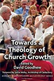 Towards a Theology of Church Growth (Routledge Contemporary Ecclesiology)