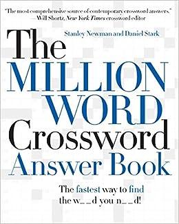 The Million Word Crossword Answer Book: Amazon.co.uk: Stanley Newman,  Daniel Stark: 9780061125911: Books