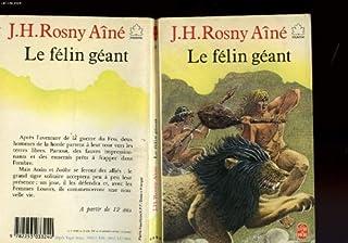 Le félin géant, Rosny, J.-H. (aîné)