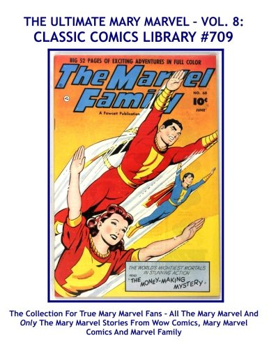 Download The Ultimate Mary Marvel Comic Collection Volume 8: Giant 350 Pages: Email Request Our Giant Comic Catalog Or Visit www.facebook.com/classsiccomicslibrary pdf