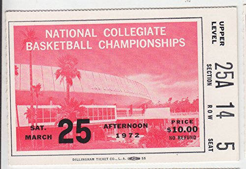 (1972 NCAA FINAL FOUR NATIONAL CHAMPIONSHIP GAME TICKET UCLA BRUINS FLORIDA STATE)