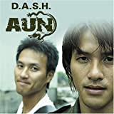 D.A.S.H.(Reissue) by Aun (2005-09-21)