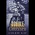 Double Crossed ((A Cobras MC Novella))