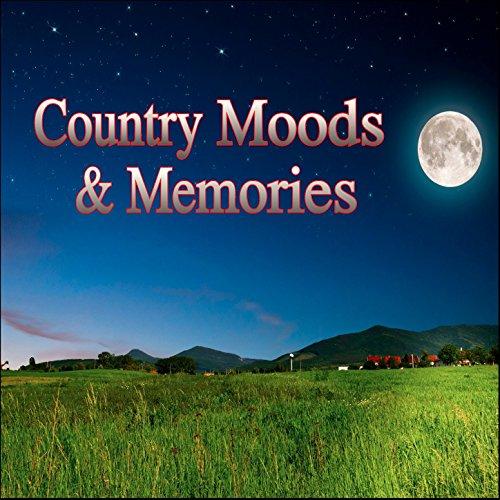 Country Moods & Memories