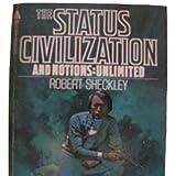 Status Civilization, Robert Sheckley, 0441785379