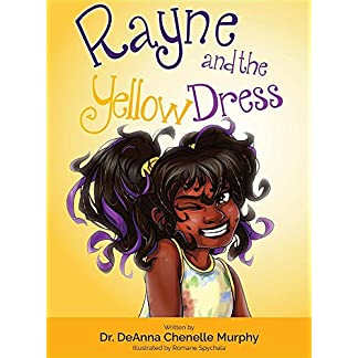 Rayne and the Yellow Dress (1) (Ebony Drive)