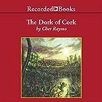 The Dork of Cork | Chet Raymo