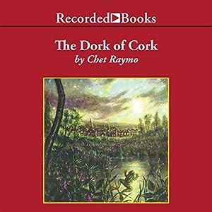 The Dork of Cork Audiobook