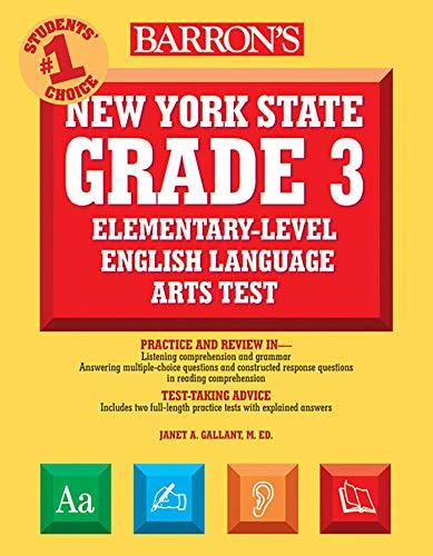 Barron's New York State Grade 3 Elementary-Level English Language Arts Test (Barron's Test Prep NY) (New York State 3rd Grade Ela Test Prep)