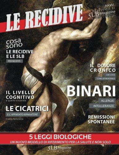 Le recidive: Le monografie di 5LB Magazine (Volume 1) (Italian Edition)