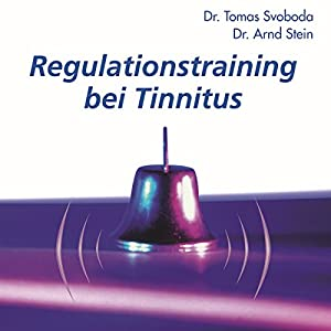 Regulationstraining bei Tinnitus Hörbuch