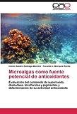 Microalgas Como Fuente Potencial de Antioxidantes, Ivonne Sandra Santiago-Morales and Facundo J. Márquez-Rocha, 3846574376