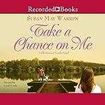 Take a Chance on Me | Susan May Warren
