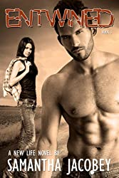 Entwined (A New Life Book 3)